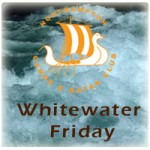 White Water Friday
